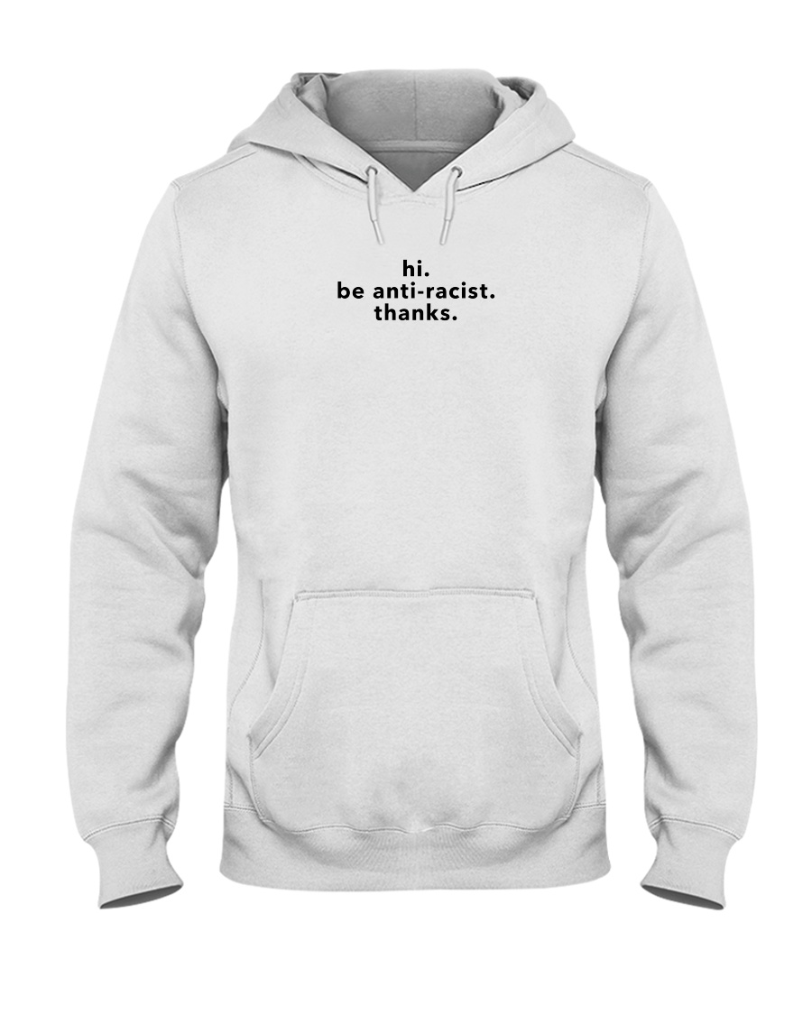 be anti-racist - Black Print Hooded Sweatshirt