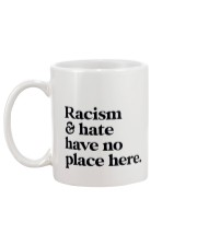 Racism and hate have no place here Mug back