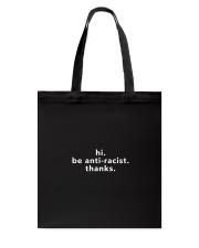be anti-racist Tote Bag thumbnail