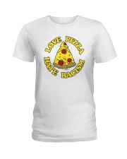 Love Pizza - Hate Racism Ladies T-Shirt thumbnail