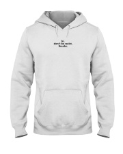 Don't be racist Hooded Sweatshirt thumbnail