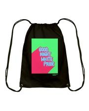 GOOD NIGHT WHITE PRIDE Drawstring Bag thumbnail