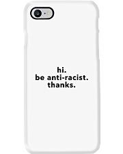 be anti-racist - Black Print Phone Case i-phone-8-case