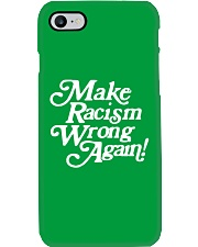 Make Racism Wrong Again - White on Green Phone Case thumbnail