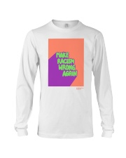 MAKE RACISM WRONG AGAIN Long Sleeve Tee tile