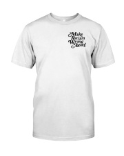 Make Racism Wrong Again - Black on White Classic T-Shirt front