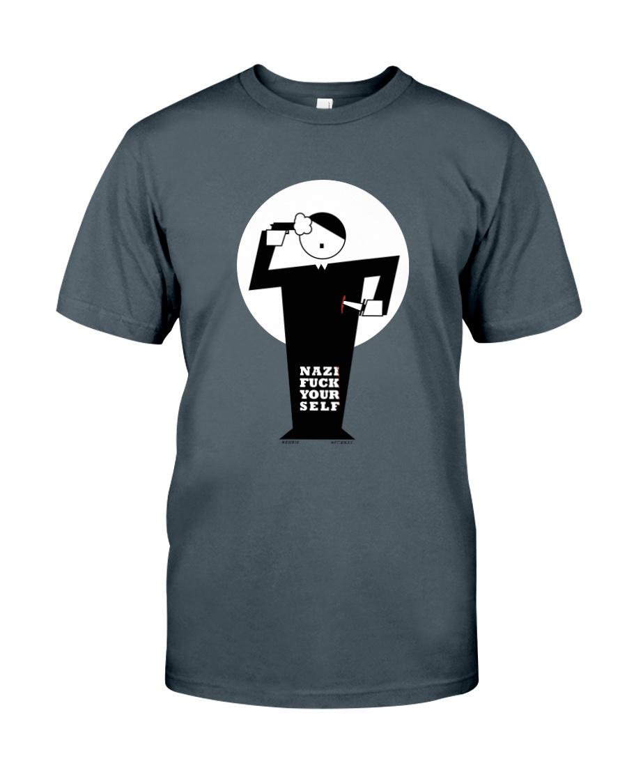 Nazi Fuck Yourself by Khri8 Classic T-Shirt