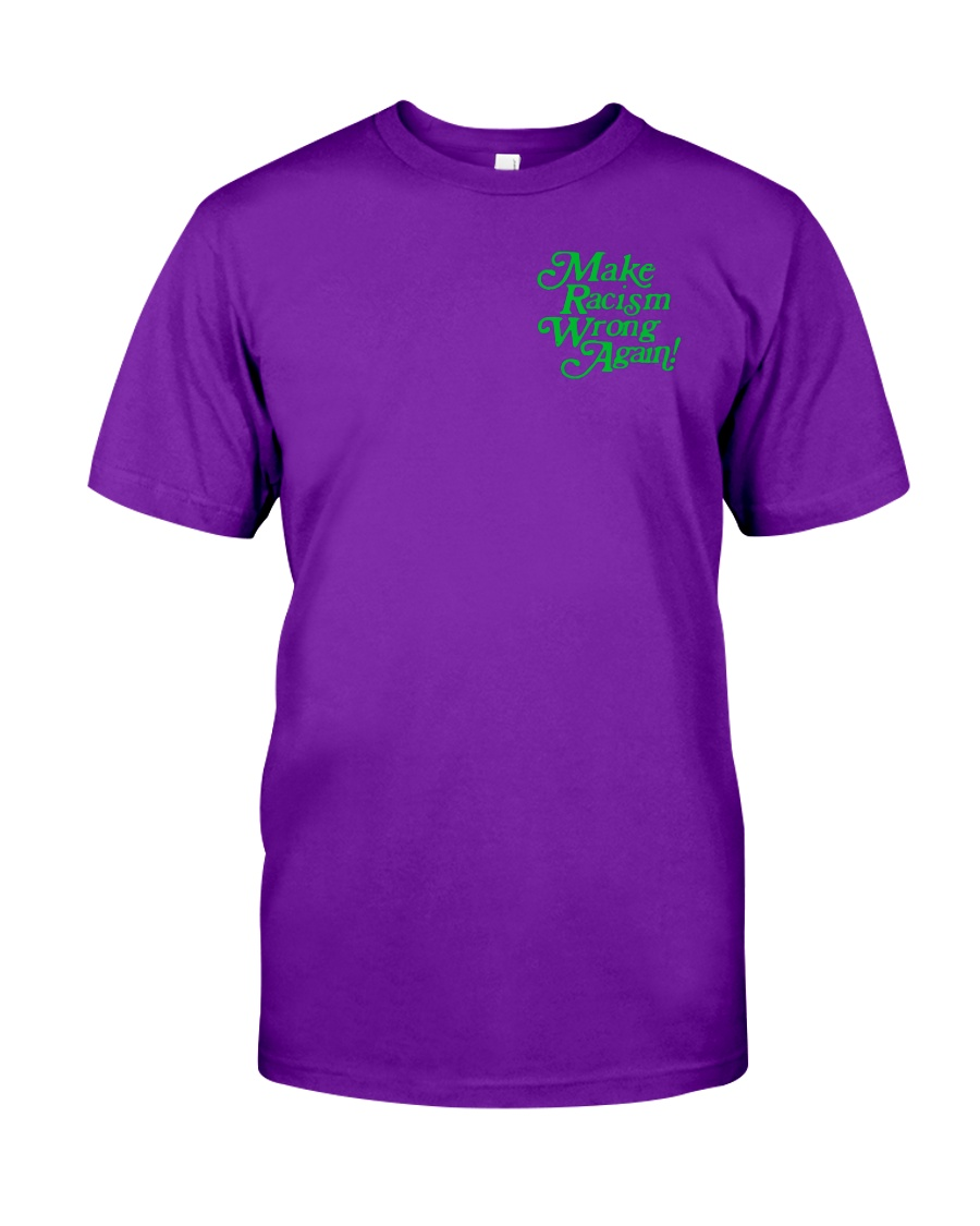 Make Racism Wrong Again - Green on Purple Classic T-Shirt