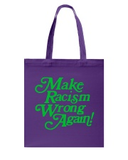 Make Racism Wrong Again - Green on Purple Tote Bag thumbnail
