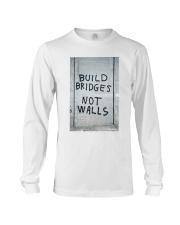Build Bridges - Not Walls Long Sleeve Tee thumbnail