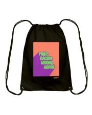 MAKE RACISM WRONG AGAIN Drawstring Bag thumbnail