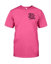 Make Racism Wrong Again - Black on Pink Classic T-Shirt front