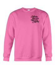 Make Racism Wrong Again - Black on Pink Crewneck Sweatshirt thumbnail