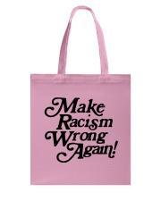 Make Racism Wrong Again - Black on Pink Tote Bag thumbnail