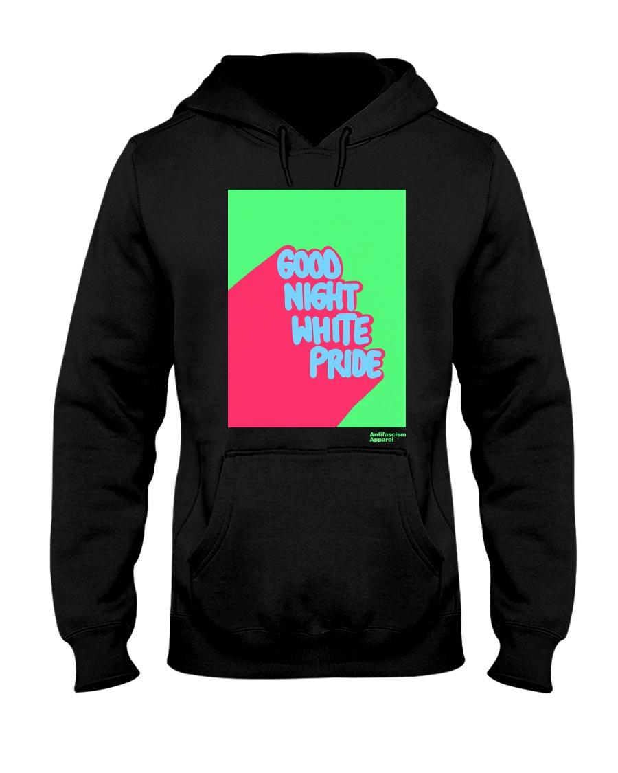 GOOD NIGHT WHITE PRIDE Hooded Sweatshirt