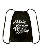 Make Racism Wrong Again - White on Black Drawstring Bag thumbnail