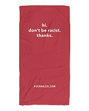 Don't be racist at the beach Beach Towel front