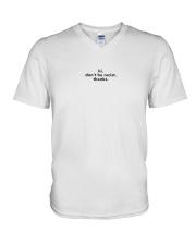 Don't be racist V-Neck T-Shirt thumbnail