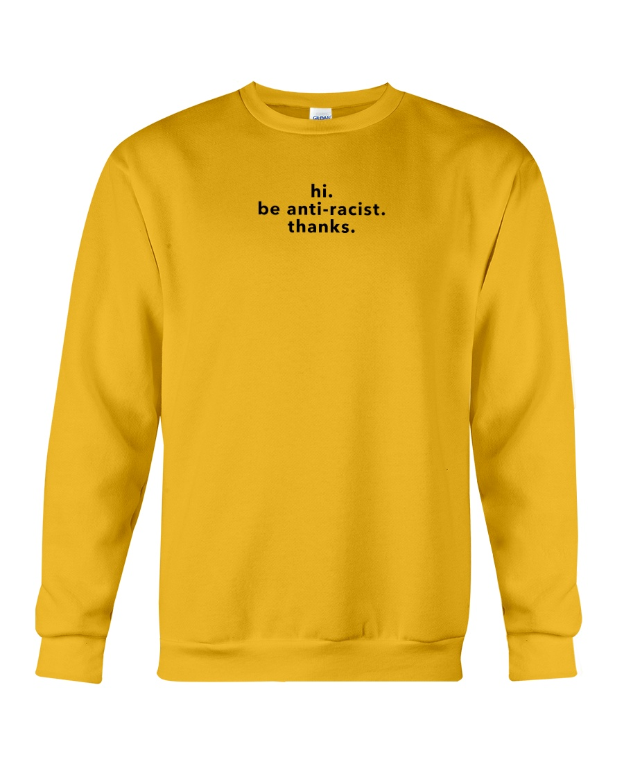 be anti-racist - Black Print Crewneck Sweatshirt