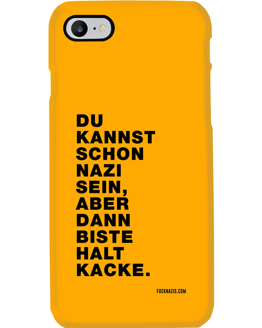 Dann biste halt Kacke Phone Case