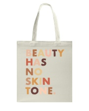 Beauty Has No Skin Tone Tote Bag thumbnail