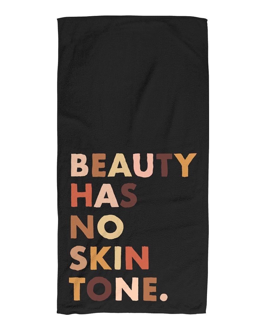 Beauty Has No Skin Tone Beach Towel