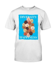 Diversity Happiness Classic T-Shirt front