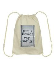 Build Bridges - Not Walls Drawstring Bag thumbnail