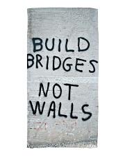 Build Bridges - Not Walls Beach Towel thumbnail
