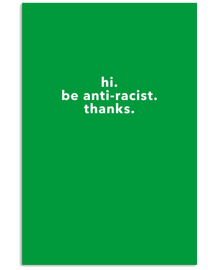 be anti-racist 24x36 Poster