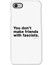 You don't make friends with fascists - Black Print Phone Case thumbnail