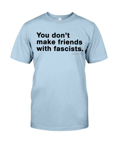 You don't make friends with fascists - Black Print