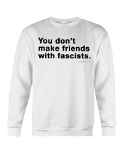You don't make friends with fascists - Black Print Crewneck Sweatshirt thumbnail