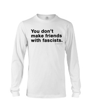 You don't make friends with fascists - Black Print Long Sleeve Tee thumbnail