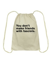 You don't make friends with fascists - Black Print Drawstring Bag thumbnail