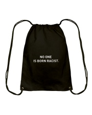 NO ONE IS BORN RACIST Drawstring Bag thumbnail