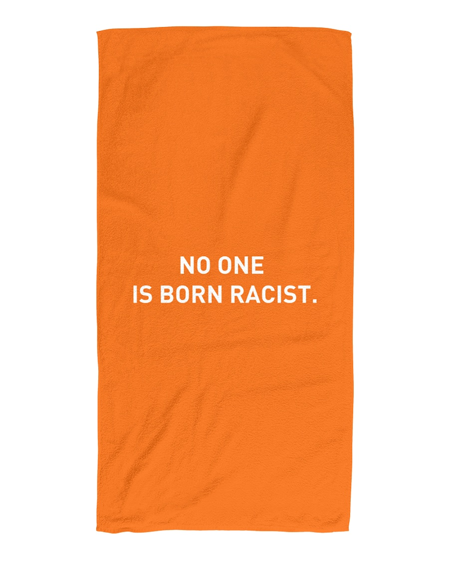 NO ONE IS BORN RACIST Beach Towel