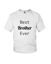 BEST BROTHER EVER Youth T-Shirt thumbnail
