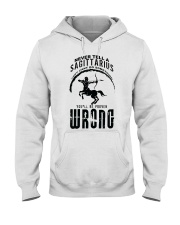 Never tell a Sagittarius Hooded Sweatshirt thumbnail