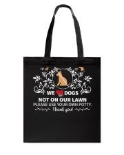 No Pee No Poop We Dogs Tote Bag thumbnail