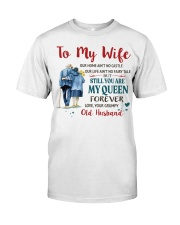 Still You Are My Queen Classic T-Shirt tile