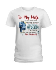 Still You Are My Queen Ladies T-Shirt tile