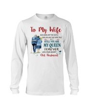 Still You Are My Queen Long Sleeve Tee tile