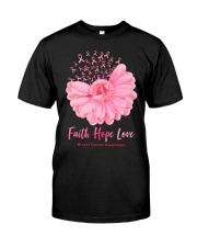 Faith Hope Love Breast Cancer Awareness Classic T-Shirt front