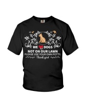We Love Dogs Not On Our Lawn Youth T-Shirt tile