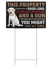 This Property Is Protected - Labrador Retriever  18x12 Yard Sign back