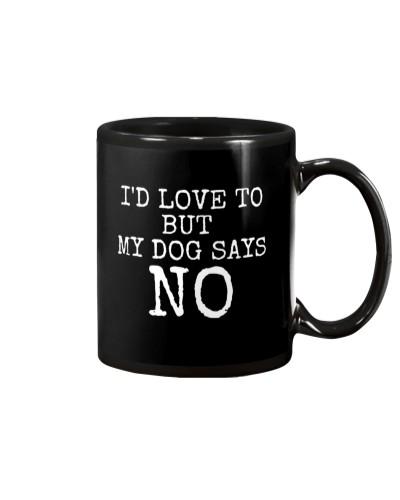 My dog says NO