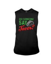 Did some one say tacos Sleeveless Tee thumbnail