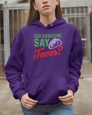 Did some one say tacos Hooded Sweatshirt apparel-hooded-sweatshirt-lifestyle-07