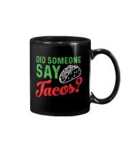 Did some one say tacos Mug thumbnail